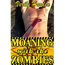 Moaning with the Zombies (English Edition)