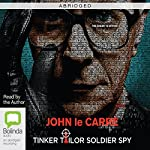 Tinker Tailor Soldier Spy (Abridged) | John le Carré