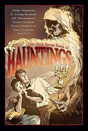 The Dark Horse Book of Hauntings by Russell, P. Craig (2003) Hardcover
