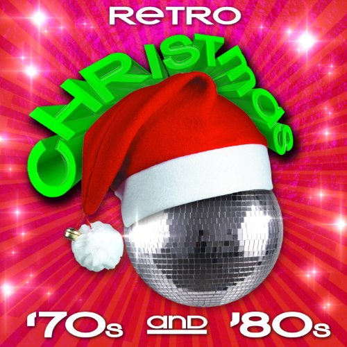 Retro Christmas Music - Retro Christmas - '70s & '80s