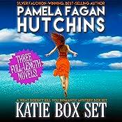 The Katie & Annalise Box Set: What Doesn't Kill You, Books 1-3 | Pamela Fagan Hutchins