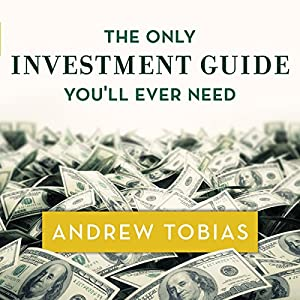 The Only Investment Guide You'll Ever Need Audiobook