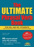 The Ultimate Phrasal Verb Book: For ESL and EFL Students