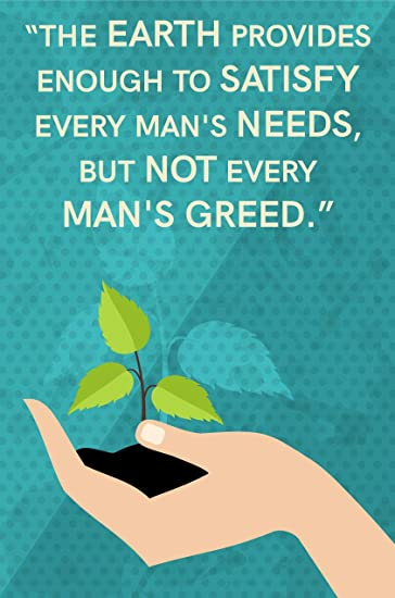 man s greed environment quote poster best for rally save earth