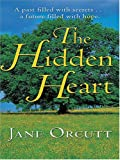 The Hidden Heart, Jane Orcutt, 0786267488