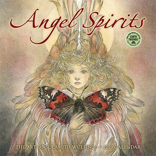 Angel Spirits 2019 Wall Calendar: The Art of Sulamith Wulfing