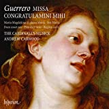 Guerrero: Missa Congratulamini mihi, Motets