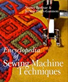 img - for Encyclopedia of Sewing Machine Techniques book / textbook / text book