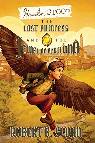 HAMELIN STOOP: THE LOST PRINCESS AND THE JEWEL OF PERILUNA