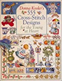 Donna Kooler's 555 Cross-Stitch Patterns for the Young at Heart