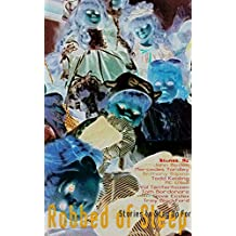 Robbed of Sleep, Vol. 1: Stories to Stay Up For (The Robbed of Sleep Anthology)