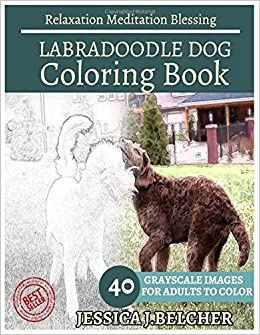 Amazon.com: LABRADOODLE DOG Coloring Book For Adults Relaxation Meditation  Blessing: Animal Coloring Book , Sketch Books , Relaxation Meditation ,  Adult ...