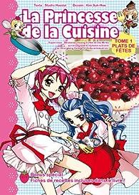 La princesse de la cuisine, tome 1 : Plats de fêtes par Sook-Hee Kim