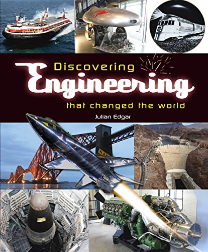 Discovering Engineering that Changed the World ()