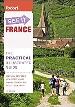 Book Fodor's See It France, 4th Edition (Full-color Travel Guide)