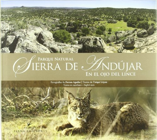 Descargar Libro Parque Natural Sierra De Andújar Txiqui López