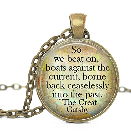 Boats Against The Current Necklace So We Beat on Great Gatsby Pendant