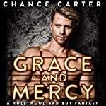 Grace and Mercy | Chance Carter