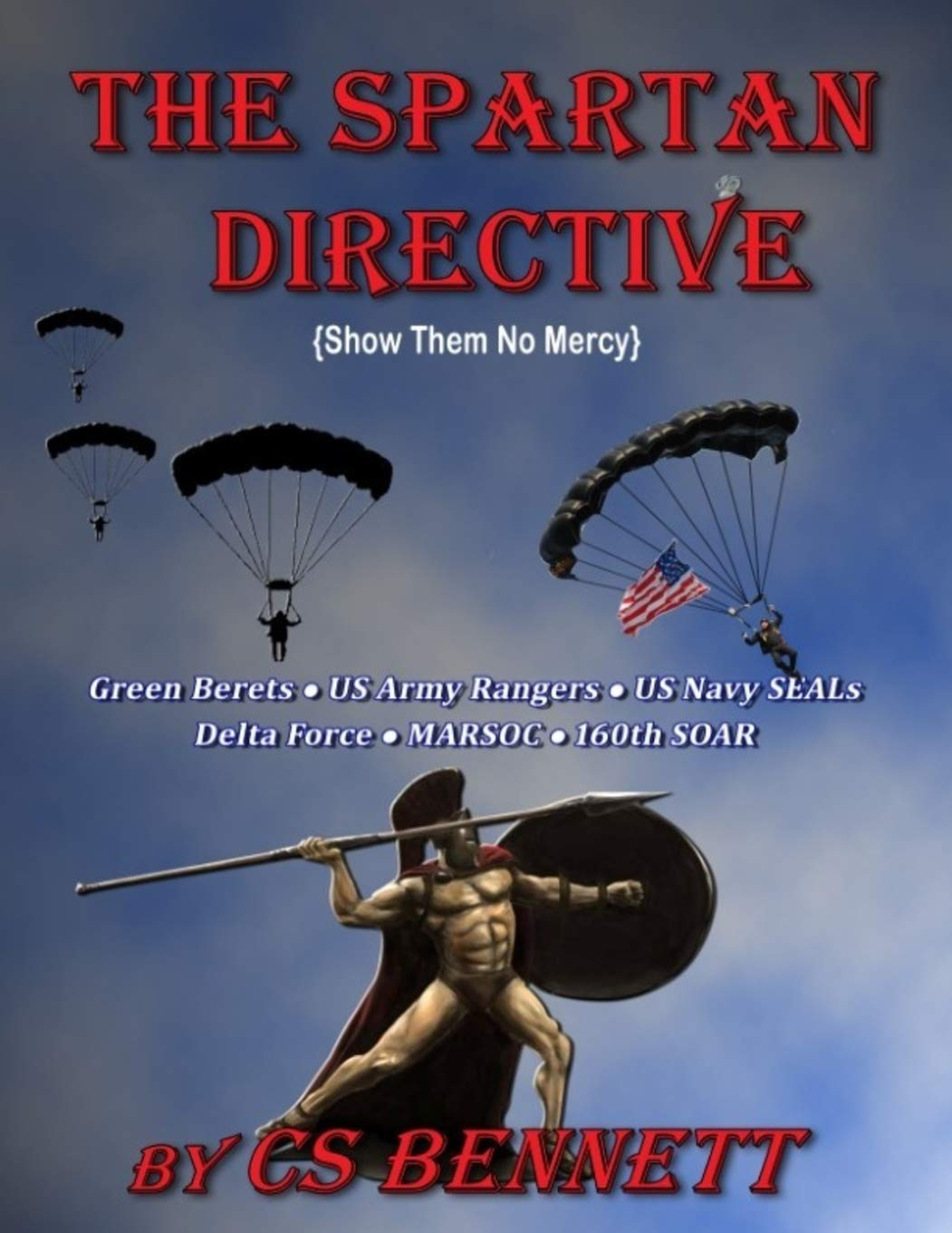 Read Online The Spartan Directive: (Show Them No Mercy) pdf