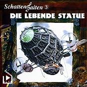 Die lebende Statue (Schattensaiten 3) | Katja Behnke
