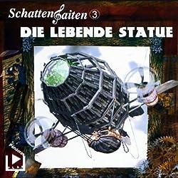 Die lebende Statue (Schattensaiten 3)
