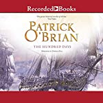 The Hundred Days: Aubrey/Maturin Series, Book 19 | Patrick O'Brian