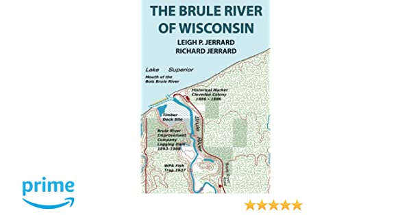 Amazon Com The Brule River Of Wisconsin Second Edition