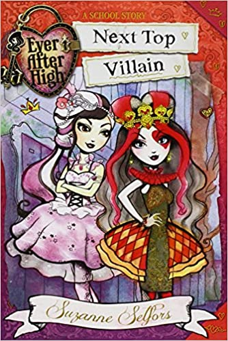 Book Ever After High: Next Top Villain (A School Story)