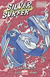 img - for Silver Surfer Vol. 3: Last Days book / textbook / text book