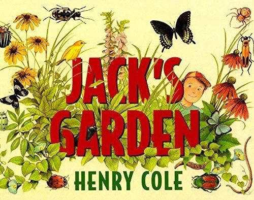 Jack's Garden by Henry Cole (1997-03-28)