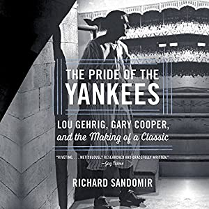 The Pride of the Yankees Audiobook