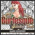 The Burlesque Coloring Book