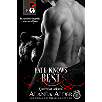 Fate Knows Best (Kindred of Arkadia Book 1)