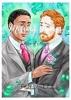 Missing Things (Men of Magic Book 2) by [Shiloh, Hollis]