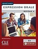 Competences 2eme edition: Expression orale C1 Livre + CD (Compétences)