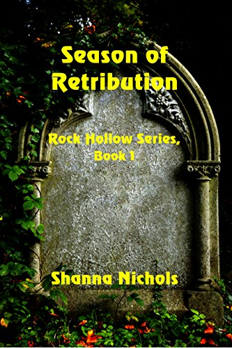 Season of Retribution (Rock Hollow Series Book 1) by [Nichols, Shanna]