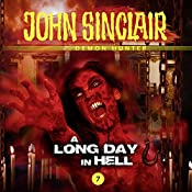 A Long Day In Hell (John Sinclair - Episode 7) | Gabriel Conroy