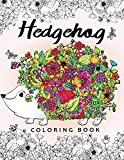 Hedgehog Coloring Book: Adults Coloring Book Easy