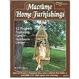 Macrame Home Furnishings: Vintage 1970's Macramé Patterns Tutorials Pot Hangers (Vintage Macrame Book 2)