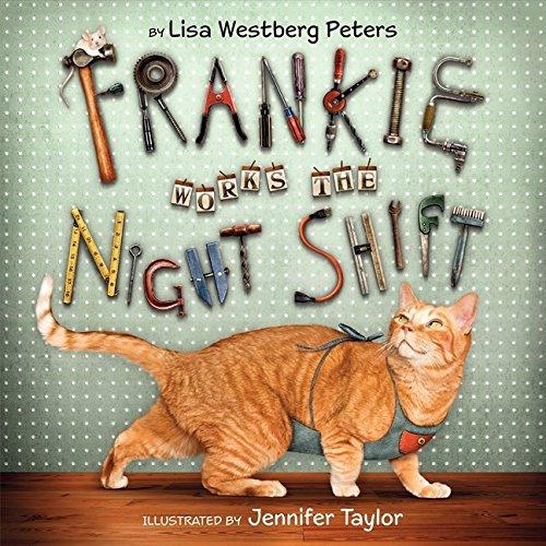 Amazon | Frankie Works the Night Shift | Peters, Lisa Westberg, Taylor, Jennifer | Cats
