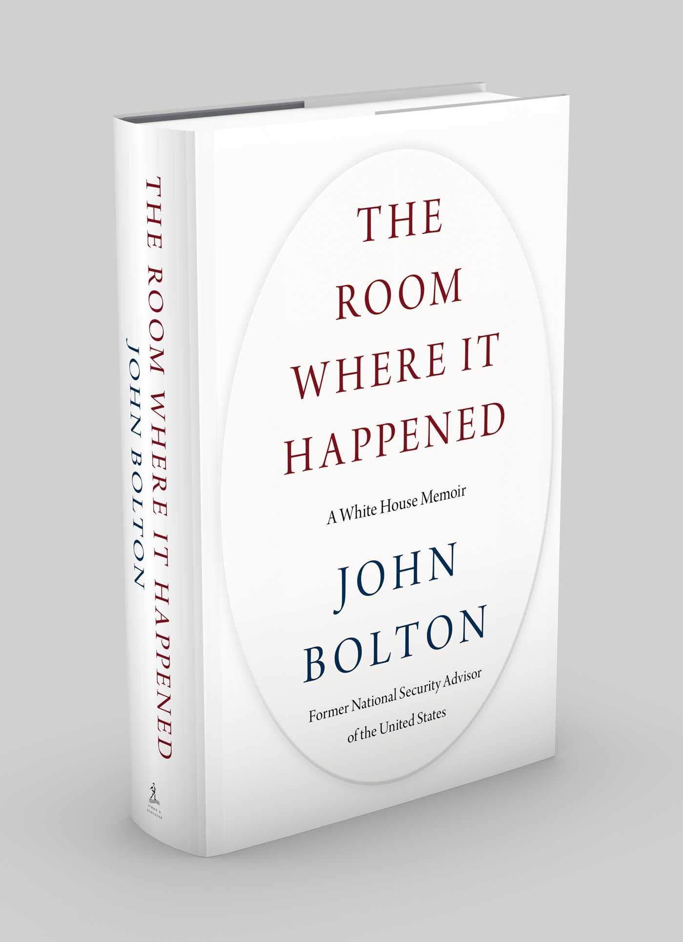 The Room Where It Happened: A White House Memoir: Bolton, John ...