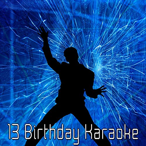 - 13 Birthday Karaoke