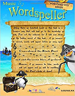 Wordspeller  Worksheets-only edition: A whimsical note speller  This