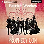 The Prophecy Con: Rogues of the Republic, Book 2 | Patrick Weekes