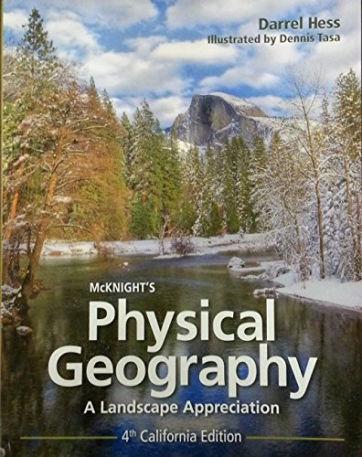 McKnight's Physical Geography - Fourth California Edition