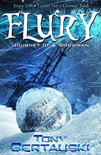 Flury (Journey of a Snowman): A Science Fiction Adventure (Claus Series Book 3)