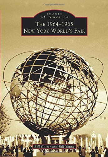 The 1964-1965 New York World's Fair (Images of America) pdf epub