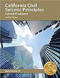 California Civil Seismic Principles Solved Problems