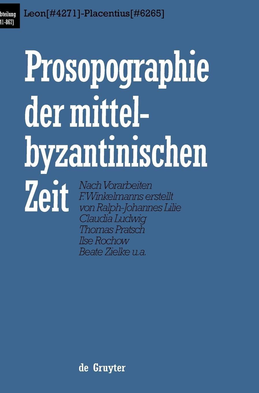 Download Prosopographie der mittelbyzantinischen Zeit: Erste Abteilung (641-867), Band 3 PDF