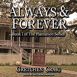 Always & Forever: A Saga of Slavery and Deliverance